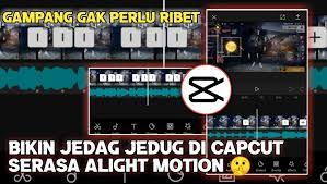 Cara Yang Cepat Untuk Edit Video di CapCut