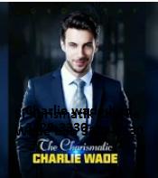 Si Karismatik Charlie Wade bab 3329-3330 Rencana Gencatan Senjata