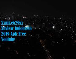 Xxnike629xx Xnview Indonesia 2019 Apk Free Youtube