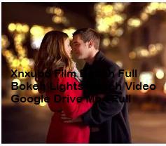 Xnxubd Film Bokeh Full Bokeh Lights Bokeh Video Google Drive Mp4 Full