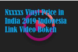 Nxxxxs Vinyl Price in India 2019 Indonesia Link Video Bokeh